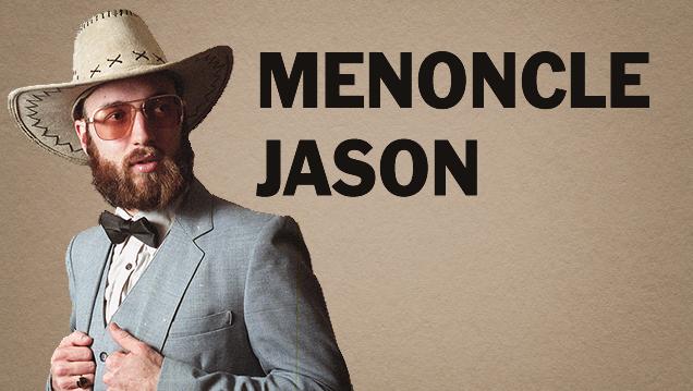 Menoncle Jason