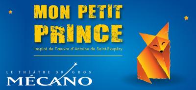 Mon petit Prince - Théâtre du Gros Mécano/Petite Marée